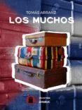 LOS MUCHOS - 9788494754494 - TOMAS ARRANZ SANZ
