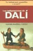 LAS INDIGESTIONES DE DALI - 9788496061194 - XAVIER BARRAL I ALLET