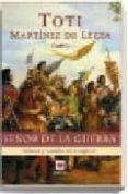 SEÑOR DE LA GUERRA - 9788496231894 - TOTI MARTINEZ DE LEZEA