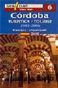 CORDOBA 2005-2006 (1:8000) (GEO ESTEL Nº 6) (ED. BILINGÜE ESPAÑOL -INGLES) - 9788496295094 - VV.AA.
