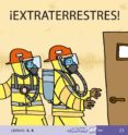 EXTRATERRESTRES (MIS PRIMEROS CALCETINES; 23) (MAYUSCULAS) - 9788496514294 - TERESA SOLER