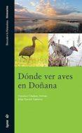 DONDE VER AVES EN DOÑANA - 9788496553194 - VV.AA.