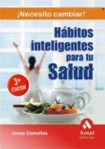 HABITOS INTELIGENTES PARA TU SALUD - 9788497352994 - JOSEP COMELLAS