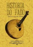 HISTORIA DO FADO (FACSIMIL) - 9788497615594 - PINTO DE CARVALHO
