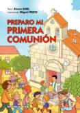PREPARO MI PRIMERA COMUNION - 9788498427394 - ALVARO GINEL