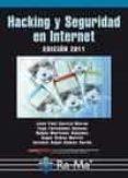 HACKING Y SEGURIDAD EN INTERNET - 9788499640594 - ANTONIO RAMOS VARON