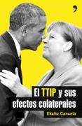el ttip y sus efectos colaterales (ebook)-ekaitz cancela-9788499985794