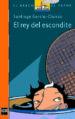 EL REY DEL ESCONDITE SANTIAGO GARCIA-CLAIRAC