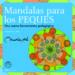 mandalas para los peques: una nueva herramienta pedagogica (a par tir de 5 años)-9788495590404