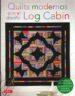 quilts modernos con el diseño log cabin-9788498743104