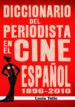 diccionario del periodista en el cine espoñol (1896-2010)-9788415606314