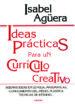 ideas practicas para un curriculo creativo: buenas ideas en lengu a, matematicas, conocimiento del medio, plastica, tecnicas de estudio...-9788427711914