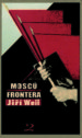 MOSCU FRONTERA JIRI WEIL