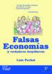 FALSAS ECONOMIAS Y VERDADEROS DESPILFARROS (EBOOK) LUIS PUCHOL