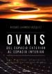 ovnis: del espacio exterior al espacio interior-9788494608124