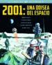 2001: UNA ODISEA DEL ESPACIO (EL LIBRO DEL 50 ANIVERSARIO) QUIM CASAS ENRIC ROS