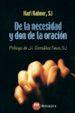 de la necesidad y don de la oracion-9788427126534