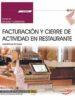 (uf0260)  manual. facturacion y cierre de actividad en restaurante . certificados de profesionalidad. servicios de-9788468197234
