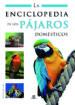 la enciclopedia de los pajaros domesticos-9788466220064