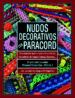NUDOS DECORATIVOS CON PARACORD J. D. LENZEN
