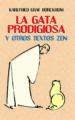 la gata prodigiosa y otros textos zen-9788427125674