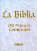 LA BIBLIA: MI PRIMERA COMUNION PAT ALEXANDER