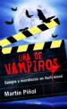 UNA DE VAMPIROS MARTIN PIÑOL