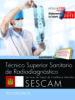 tecnico superior sanitario de radiodiagnostico. servicio de salud de castilla-la mancha (sescam). test especificos-9788468177984