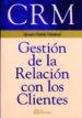 CRM. GESTION DE LA RELACION CON LOS CLIENTES IGNACIO GARCIA VALCARCEL