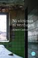 NI VICTIMAS NI VERDUGOS ALBERT CAMUS