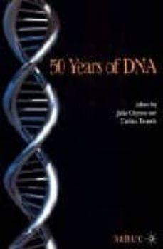 Descarga gratuita de libros en archivos pdf. 50 YEARS OF DNA 9781403914804 en español de JULIE CLAYTON, CARINA DENNIS