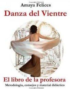 Geekmag.es Danza Del Vientre: El Libro De La Profesora Image