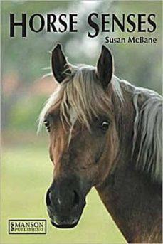 Ebooks txt descargas HORSE SENSES de SUSAN MCBANE MOBI 9781840760804