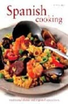 spanish cooking: traditional dishes and regional specialities-pepita aris-9781845432904