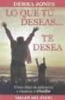Encuentroelemadrid.es Lo Que Tu Deseas Te Desea: Como Dejar De Sobrevivir Y Empezar A Triunfar Image