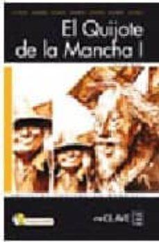 Treninodellesaline.it El Quijote De La Mancha (Nivel 4) (Lecturas Jovenes Y Adultos) (E Le: Español Lengua Extranjera) (Incluye Audio-cd) Image
