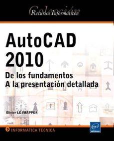 Cronouno.es Autocad 2010: De Los Fundamentos A La Presentacion Detallada Image