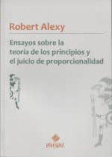 Lofficielhommes.es Ensayos Sobre La Teoria De Los Principios Y El Juicio De Proporci Onalidad Image