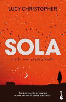 Descargar epub libros gratis SOLA. CARTA A MI SECUESTRADOR 9788408119104 MOBI iBook en español