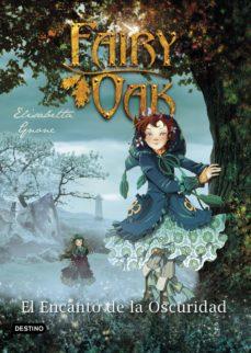 Curiouscongress.es Fairy Oak 2. El Encanto De La Oscuridad Image