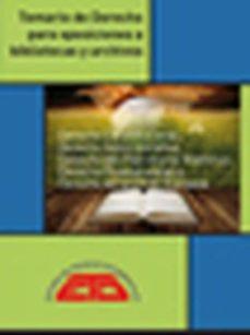 Vinisenzatrucco.it Temario De Derecho Para Oposiciones A Bibliotecas Y Archivos (4ª Ed.): Derecho Constitucional, Derecho Administrativo, Derecho Del Image