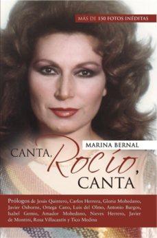 Descargar CANTA, ROCIO, CANTA: HOMENAJE A LA MAS GRANDE gratis pdf - leer online
