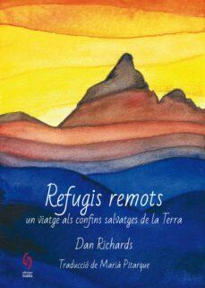 Lofficielhommes.es Refugis Remots. Un Viatge Als Confins Salvatges De La Terra Image