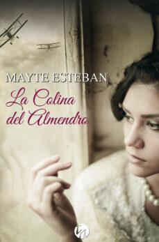 Leer un libro descargado en itunes LA COLINA DEL ALMENDRO RTF 9788413283104
