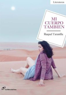 Descargar libros gratis de google books MI CUERPO TAMBIÉN de RAQUEL TARANILLA in Spanish PDF DJVU ePub 9788415070504