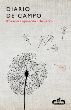 Descargar libros gratis de ebay DIARIO DE CAMPO RTF de ROSARIO IZQUIERDO
