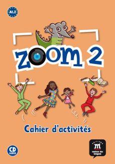 zoom 2. cahier d´activites fle+cd-9788415640004