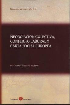NEGOCIACIÓN COLECTIVA, CONFLICTO LABORAL Y CARTA SOCIAL EUROPEA - Mª CARMEN SALCEDO BELTRAN | Adahalicante.org