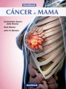 Descarga de libros de texto en pdf. CANCER DE MAMA (HANDBOOK) de GUIDUBALDO QUERCY, RUTH WARREN en español MOBI RTF ePub 9788416042104