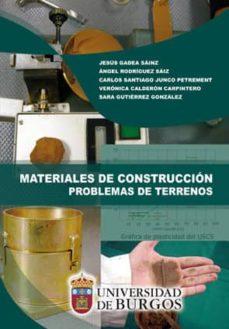 Descargar MATERIALES DE CONSTRUCCION. PROBLEMAS DE TERRENOS gratis pdf - leer online